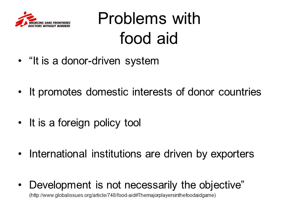 Problems with food aid It is a donor-driven system