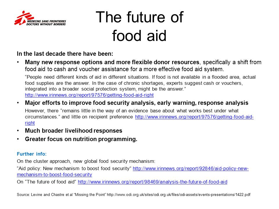 The future of food aid In the last decade there have been: