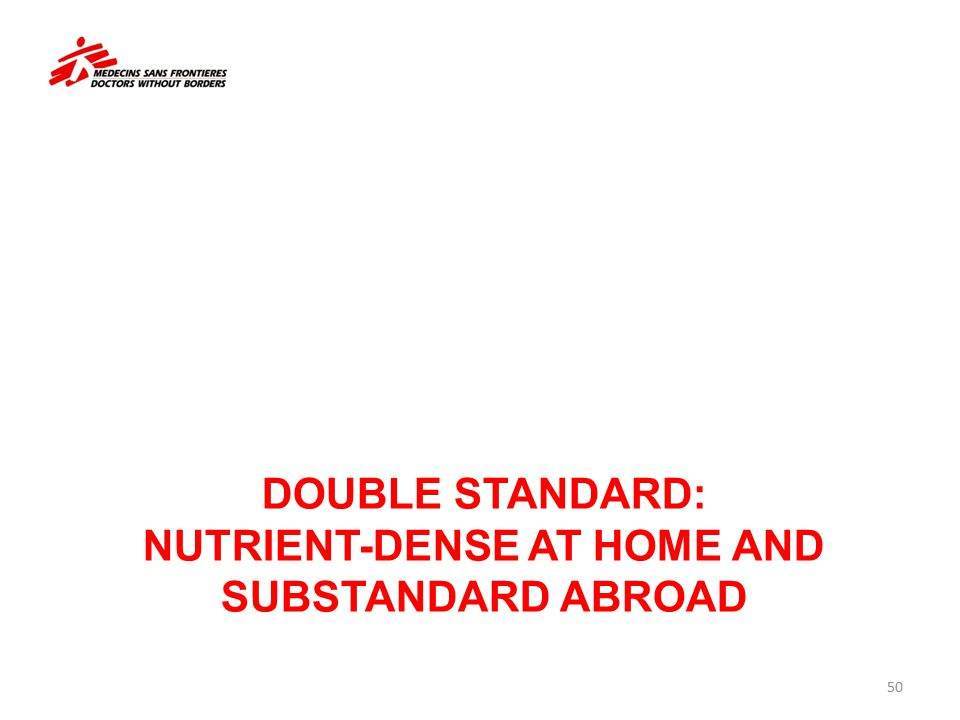 Double standard: Nutrient-dense at Home and Substandard abroad