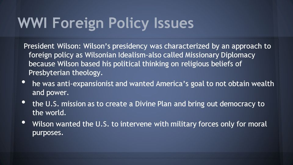 WWI Foreign Policy Issues