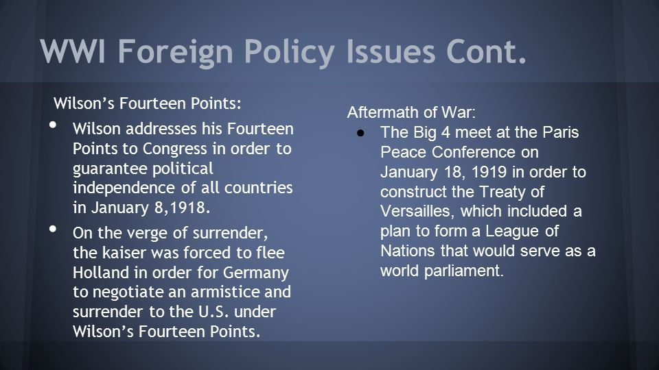 WWI Foreign Policy Issues Cont.