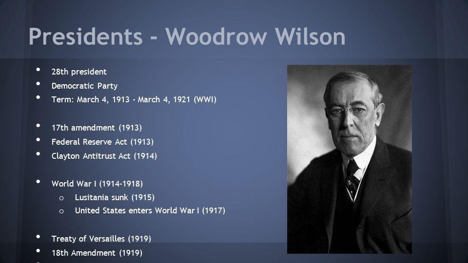 Presidents - Woodrow Wilson