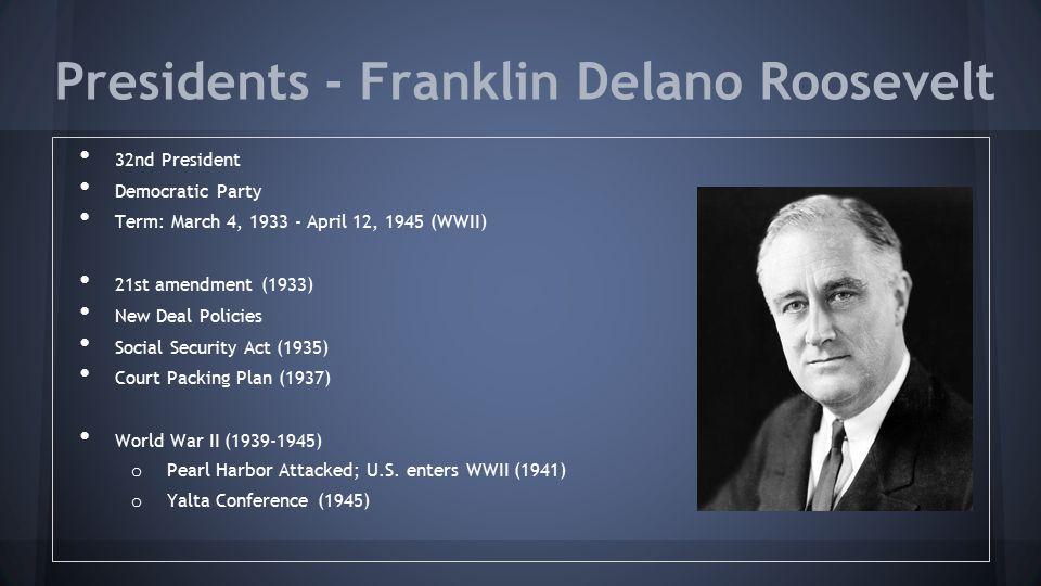 Presidents - Franklin Delano Roosevelt