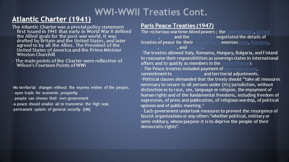 WWI-WWII Treaties Cont.