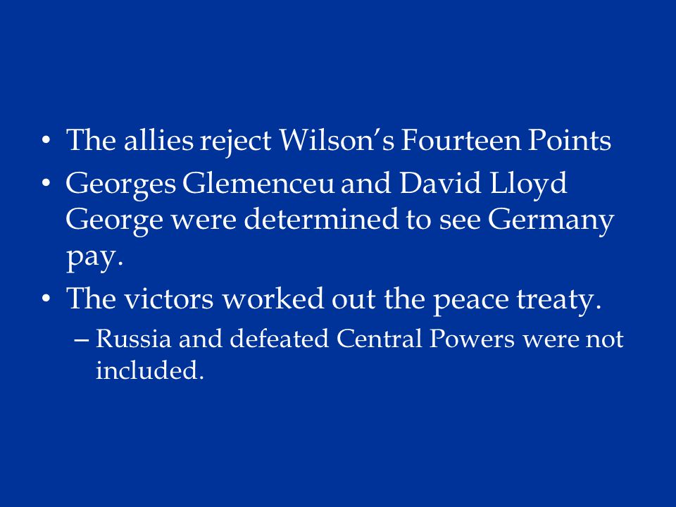 The allies reject Wilson's Fourteen Points
