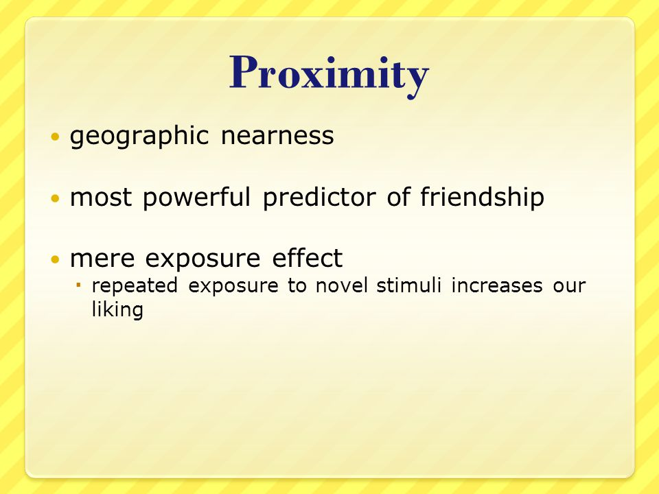 Proximity geographic nearness most powerful predictor of friendship