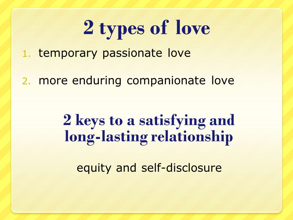 2 keys to a satisfying and long-lasting relationship