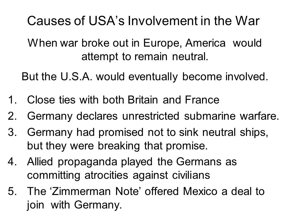 Causes of USA's Involvement in the War