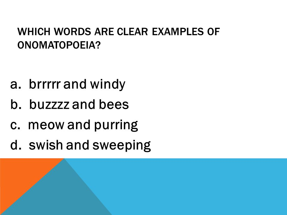 Which words are clear examples of onomatopoeia