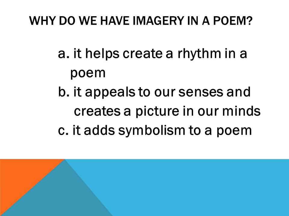 Why do we have imagery in a poem