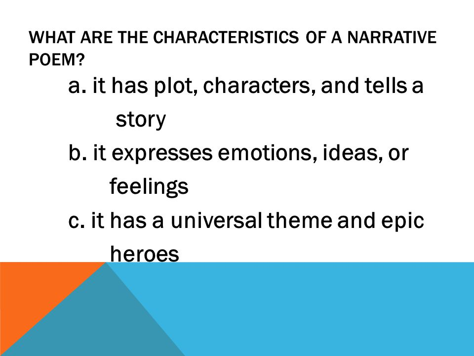 What are the characteristics of a narrative poem