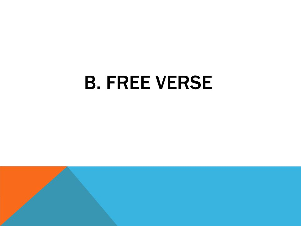 b. free verse