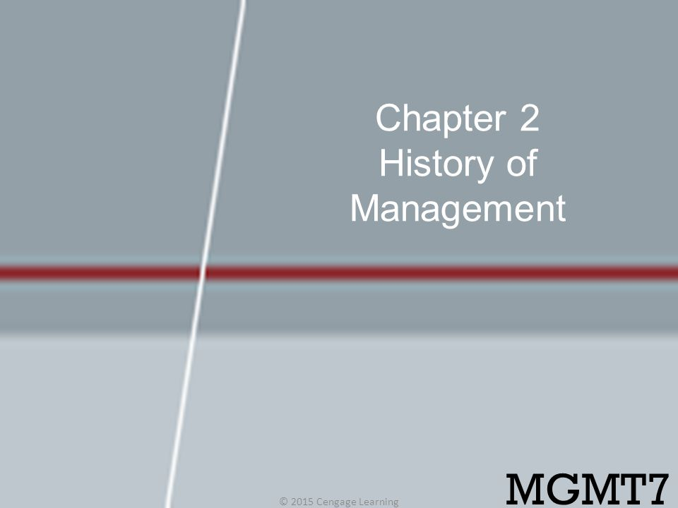 Chapter 2 History of Management