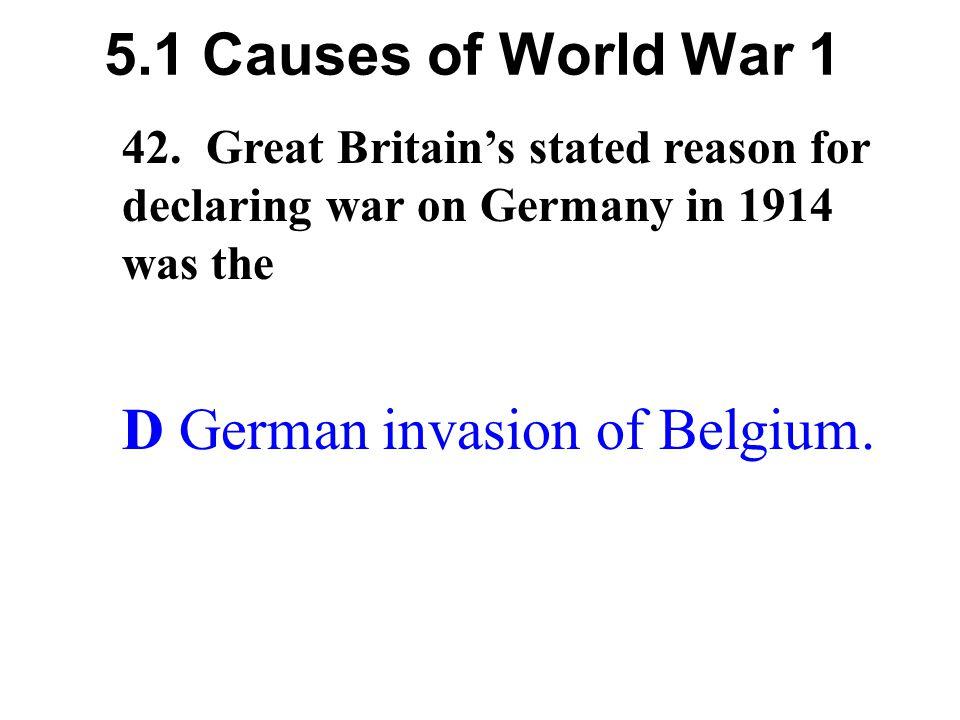D German invasion of Belgium.