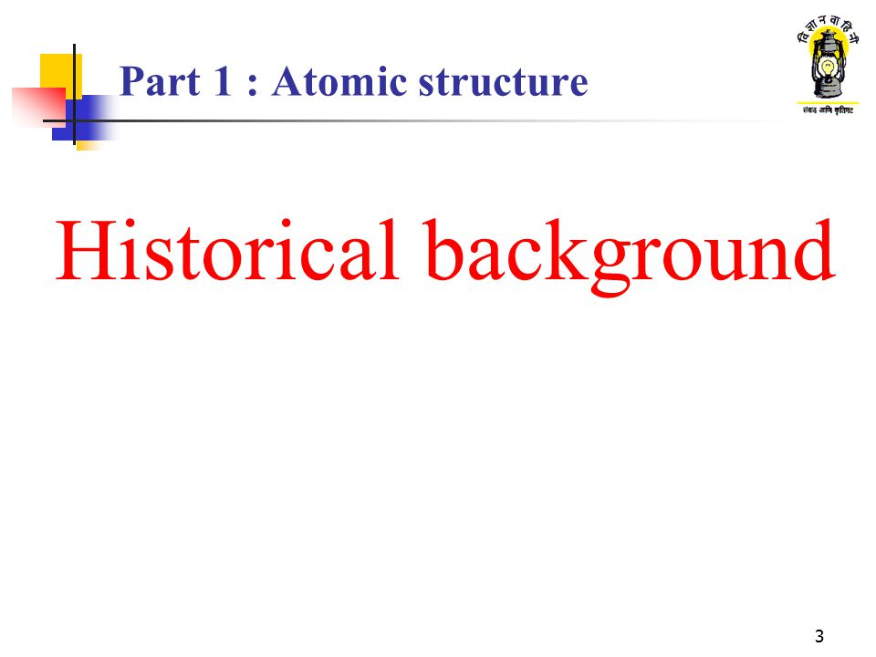 Part 1 : Atomic structure
