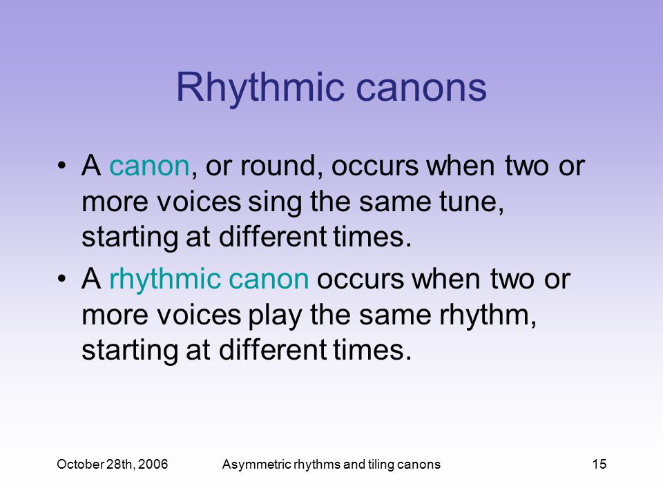 Asymmetric rhythms and tiling canons