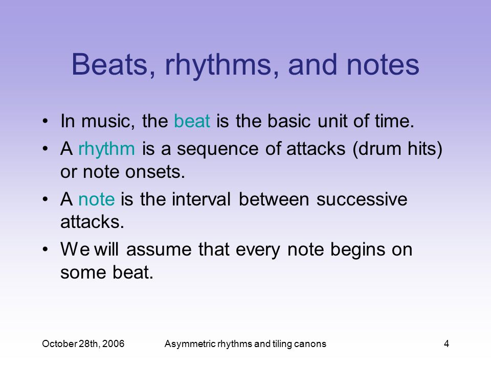 Beats, rhythms, and notes