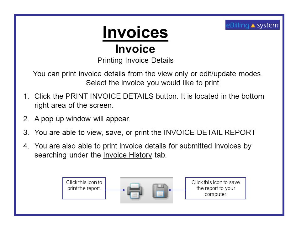 Invoices Invoice Printing Invoice Details