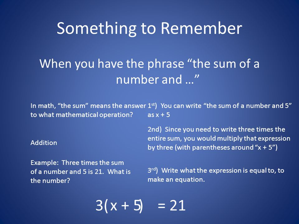 When you have the phrase the sum of a number and …