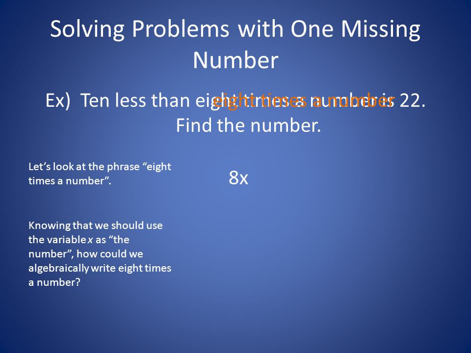 Solving Problems with One Missing Number