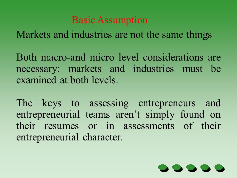 Basic Assumption Markets and industries are not the same things.