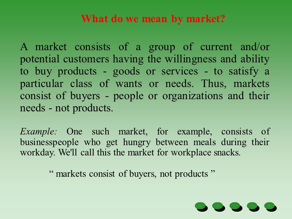 What do we mean by market