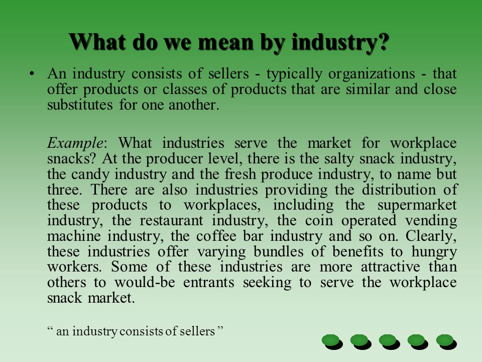 What do we mean by industry