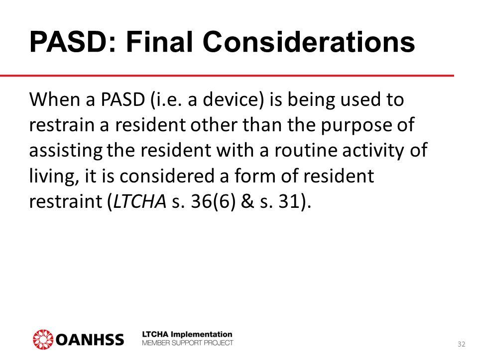 PASD: Final Considerations