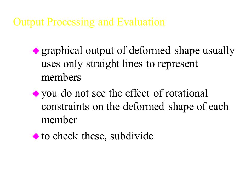 Output Processing and Evaluation