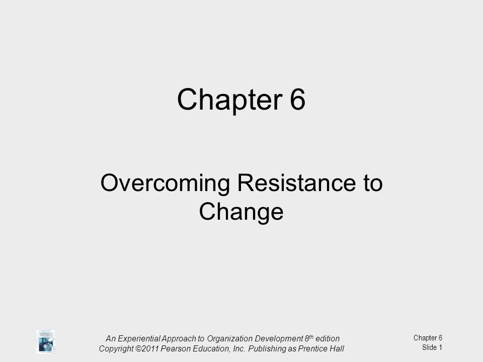 Overcoming Resistance to Change