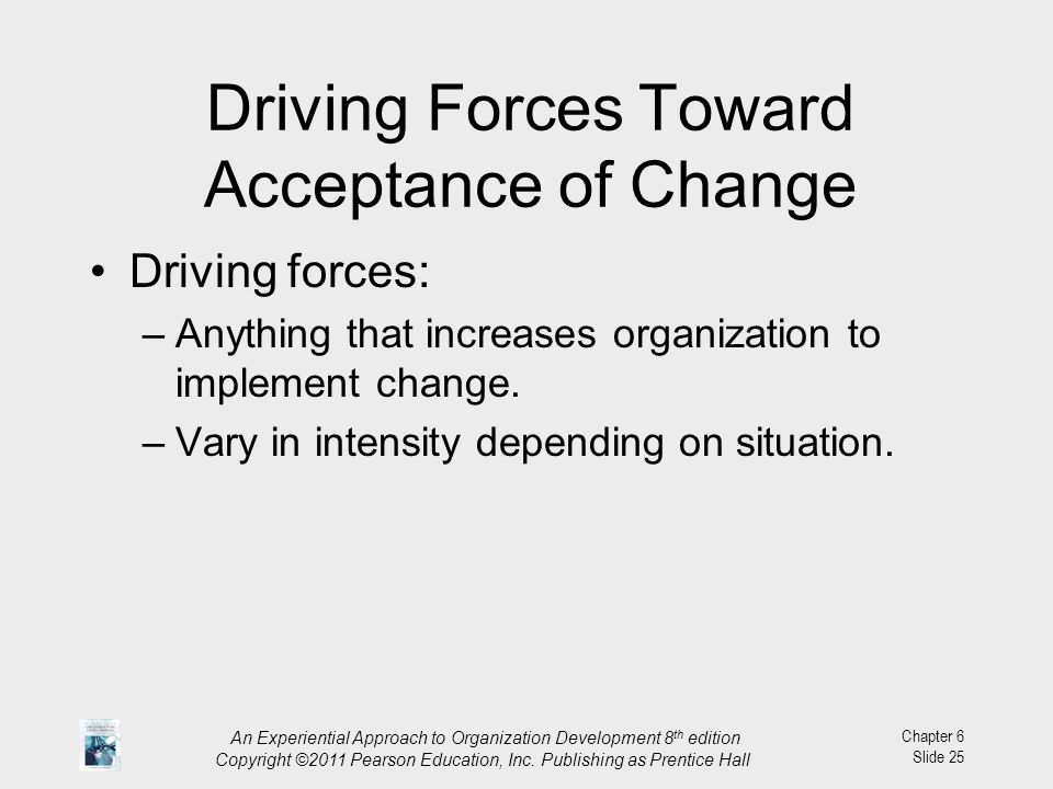 Driving Forces Toward Acceptance of Change