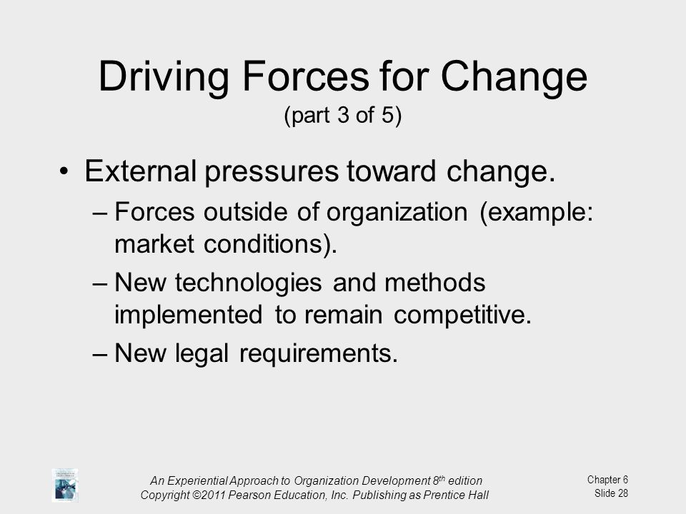 Driving Forces for Change (part 3 of 5)