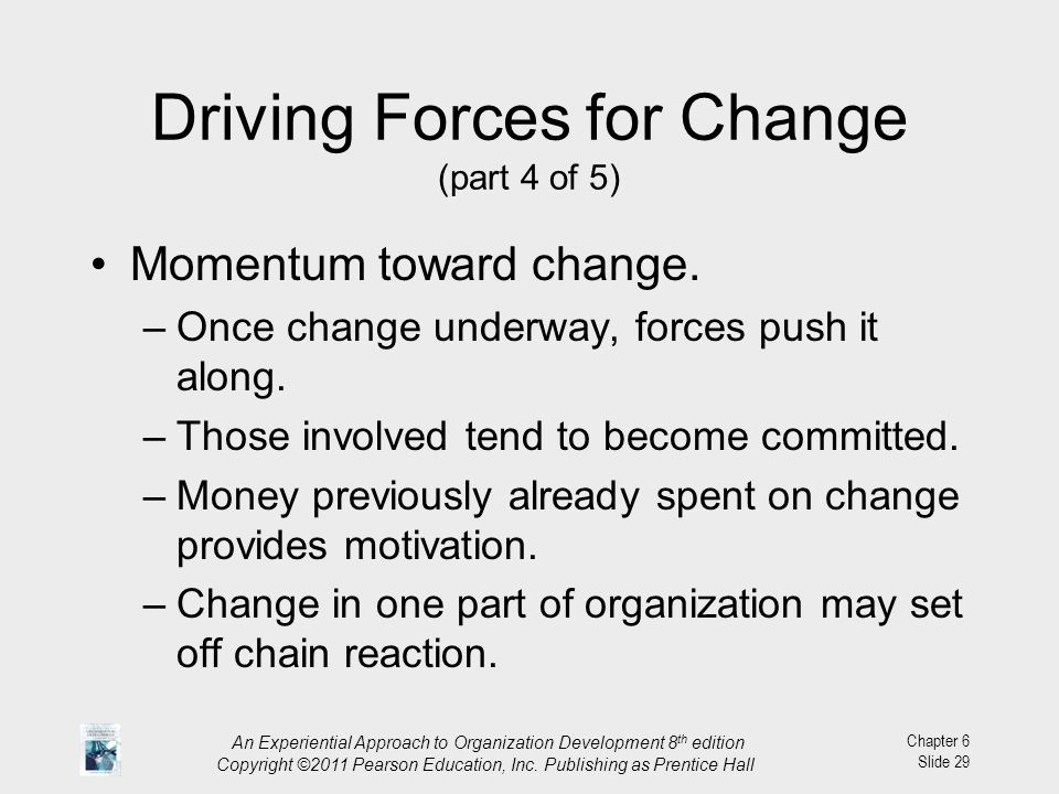 Driving Forces for Change (part 4 of 5)