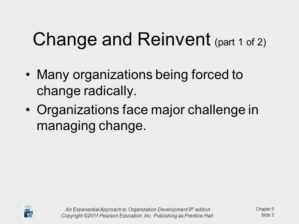 Change and Reinvent (part 1 of 2)