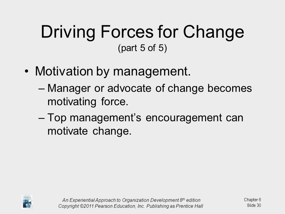 Driving Forces for Change (part 5 of 5)