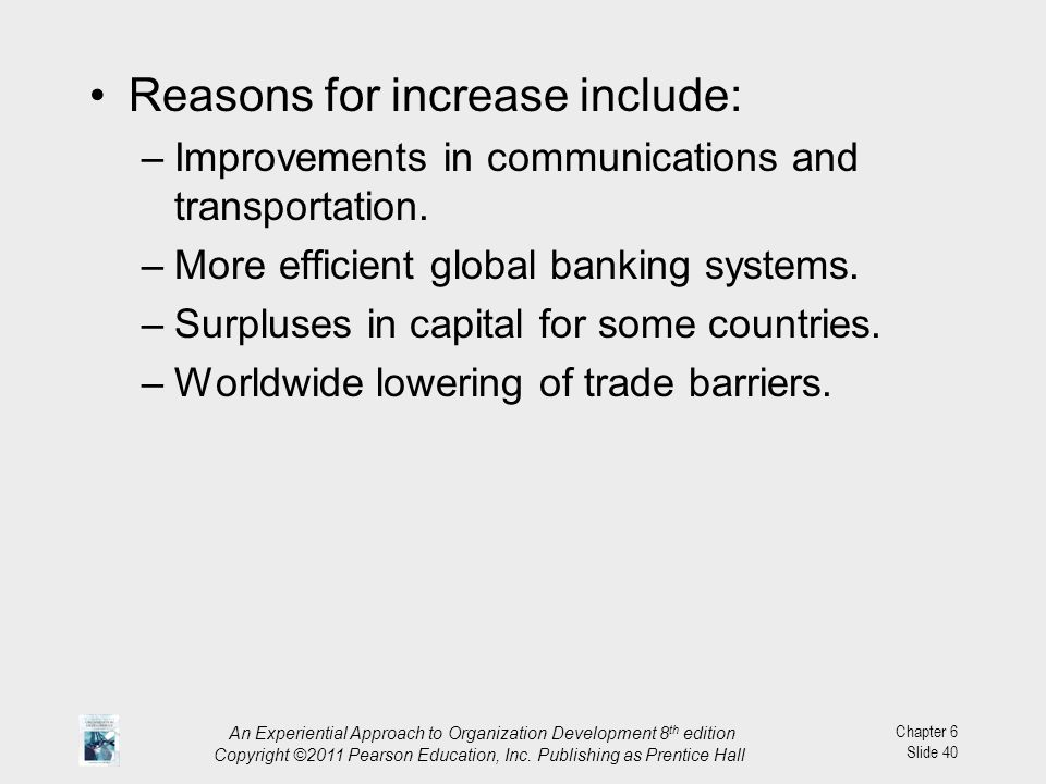 Reasons for increase include: