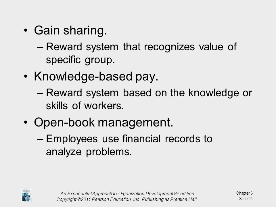 Gain sharing. Knowledge-based pay. Open-book management.
