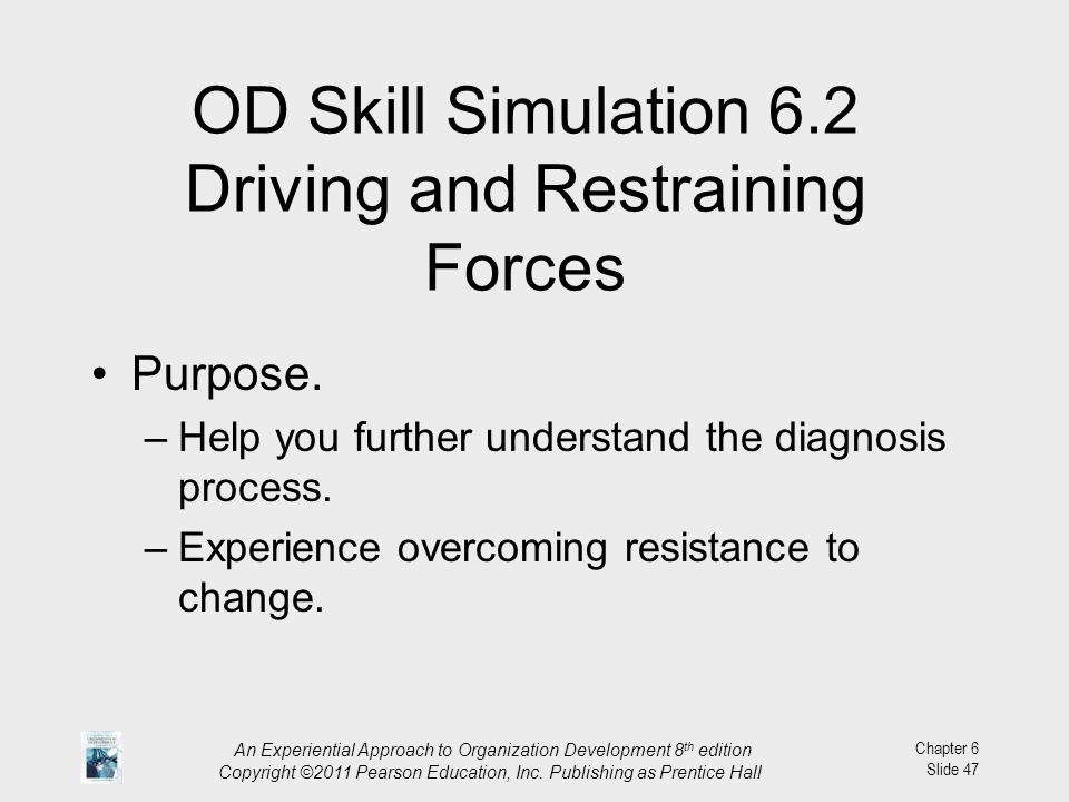 OD Skill Simulation 6.2 Driving and Restraining Forces