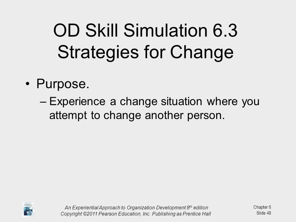 OD Skill Simulation 6.3 Strategies for Change