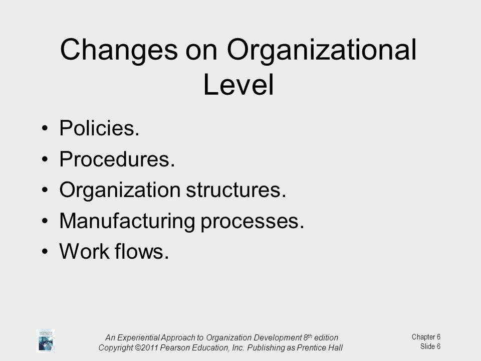 Changes on Organizational Level
