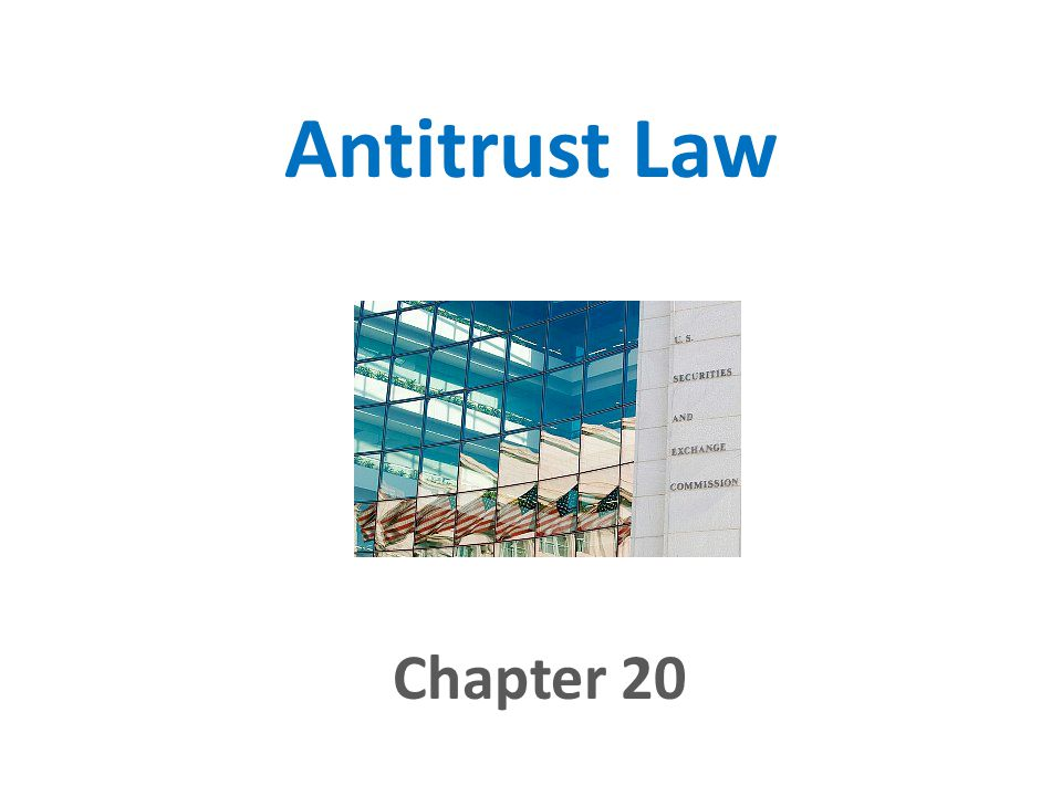4/14/2017 Antitrust Law Chapter 20
