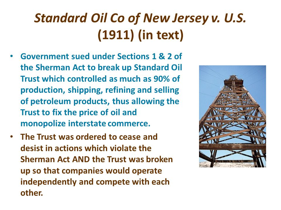 Standard Oil Co of New Jersey v. U.S. (1911) (in text)