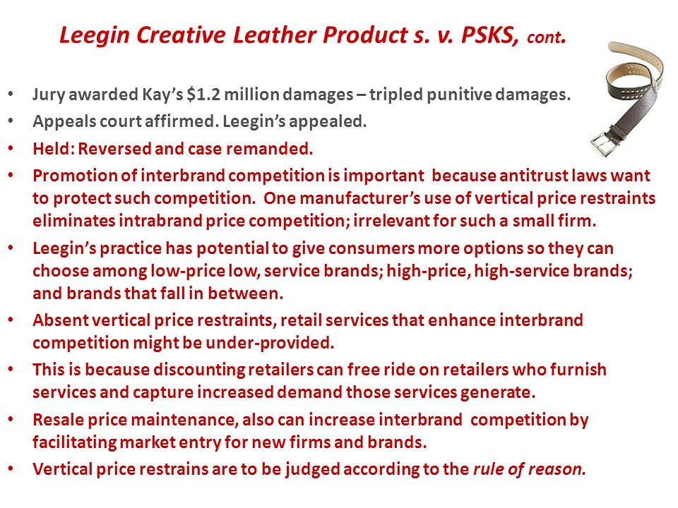 Leegin Creative Leather Product s. v. PSKS, cont.