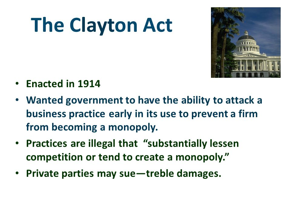 The Clayton Act Enacted in 1914