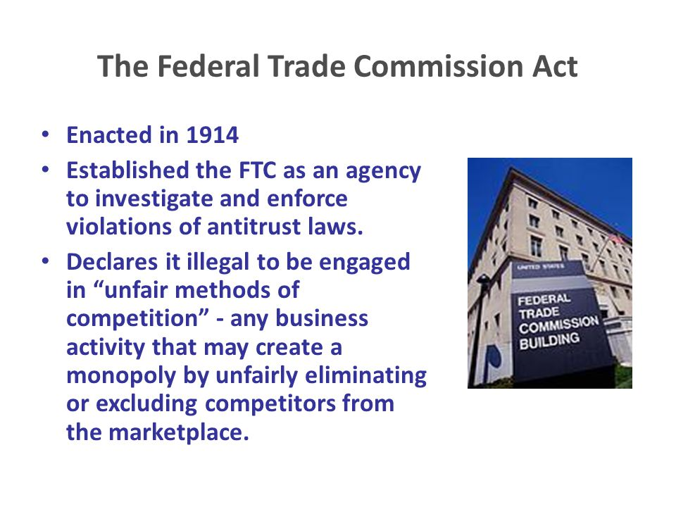 The Federal Trade Commission Act