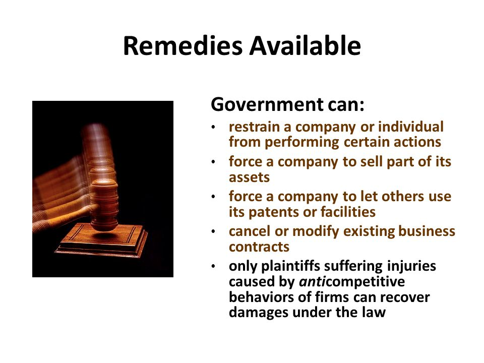 Remedies Available Government can: