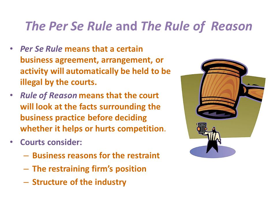 The Per Se Rule and The Rule of Reason