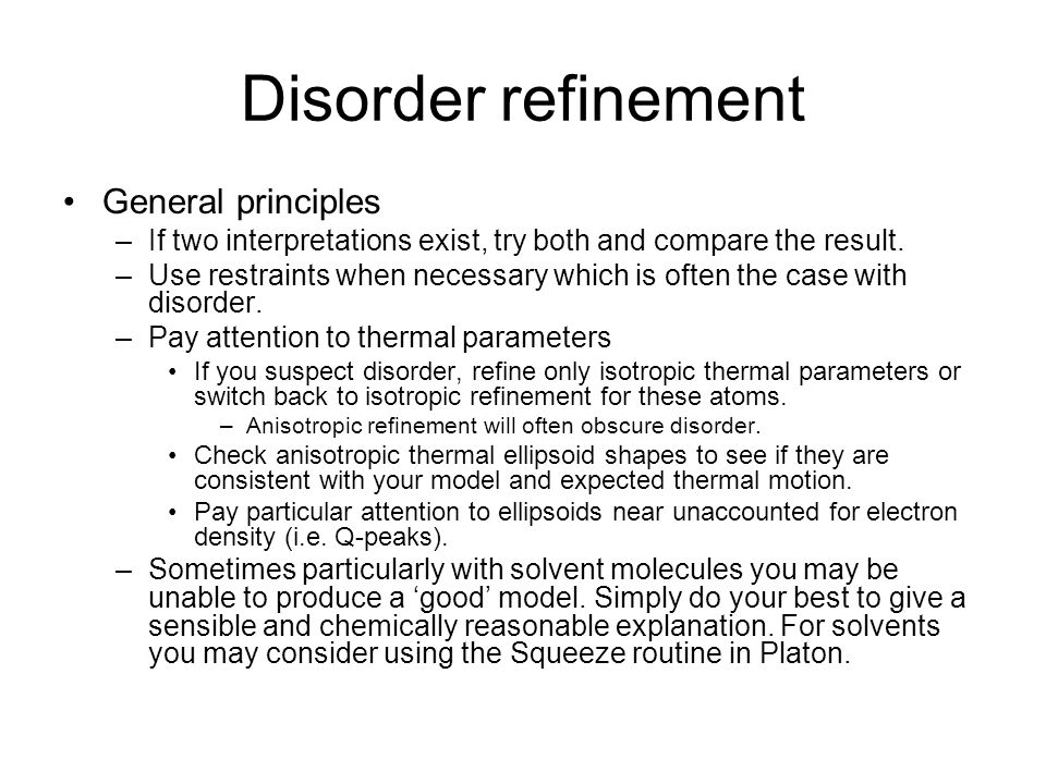 Disorder refinement General principles