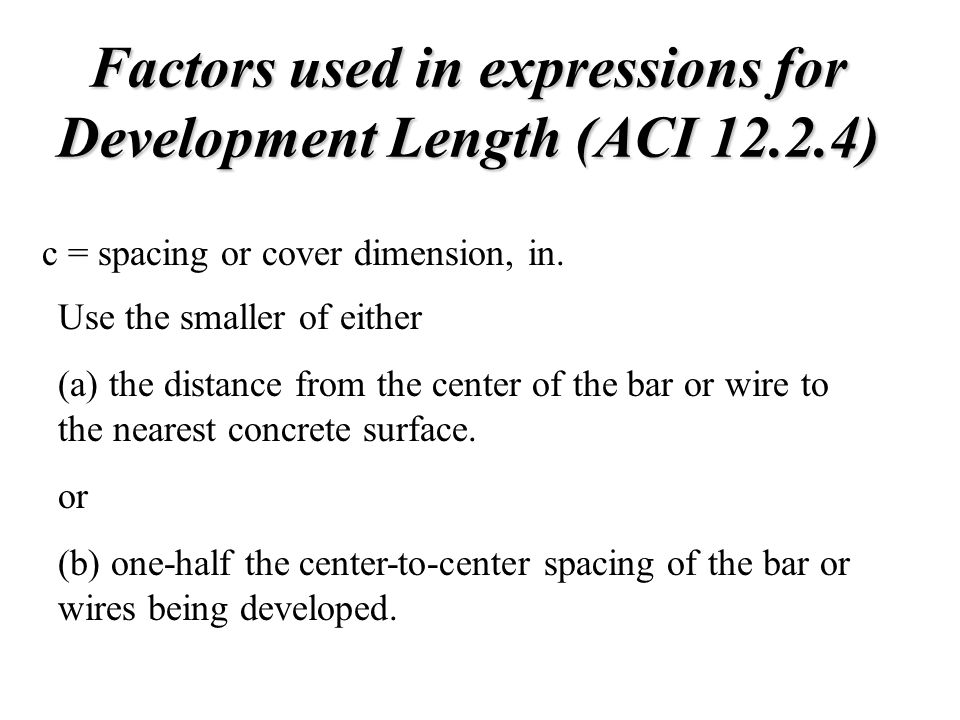 Factors used in expressions for Development Length (ACI 12.2.4)