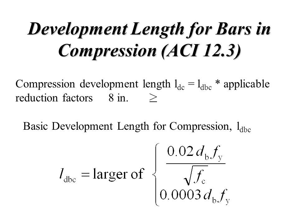 Development Length for Bars in Compression (ACI 12.3)